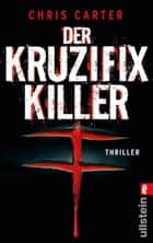 Der Kruzifix-Killer ebook by Maja Rößner, Chris Carter