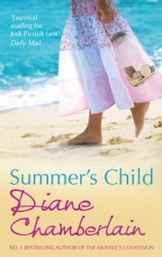 Summer's Child ebook by Diane Chamberlain
