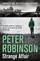 Strange Affair ebook by Peter Robinson