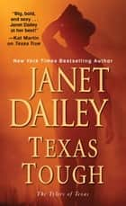 Texas Tough eBook by Janet Dailey