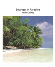 Stranger in Paradise ebook by Jackie Griffey