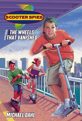 The Wheels that Vanished ebook by Michael Dahl