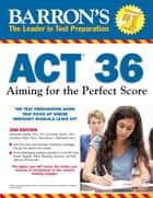 ACT 36, 2nd edition ebook by Ann Summers, Krista L. McDaniel, Alexander Spare, Jonathan Pazol
