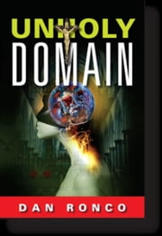 Unholy Domain ebook by Dan Ronco