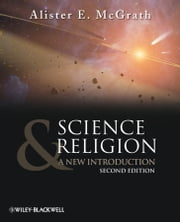 Science and Religion - A New Introduction ebook by Alister E. McGrath