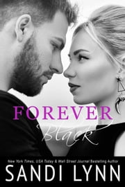 Forever Black - Forever, #1 ebook by Sandi Lynn