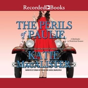 The Perils of Paulie audiobook by Katie MacAlister
