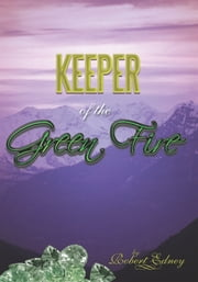 Keeper of the Green Fire ebook by Robert Edney