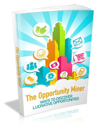 The Opportunity Miner ebook by Anonymous