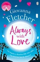 Always With Love - The perfect heart-warming and uplifting love story to cosy up with this winter ebook by