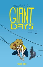 Giant Days Vol. 3 ebook by John Allison,Max Sarin