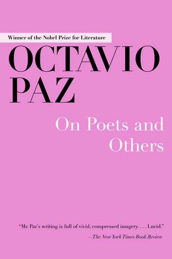 On Poets and Others ebook by Octavio Paz