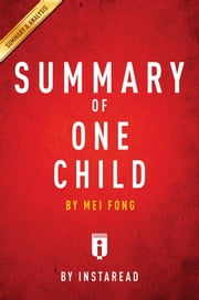 Summary of One Child - by Mei Fong | Includes Analysis ebook by Kobo.Web.Store.Products.Fields.ContributorFieldViewModel