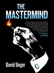The Mastermind ebook by David Unger