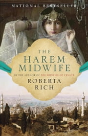 The Harem Midwife ebook by Roberta Rich