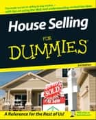 House Selling For Dummies ebook by Eric Tyson,Ray Brown