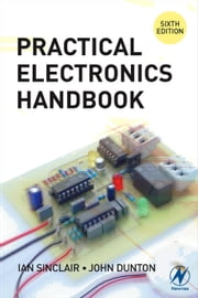 Practical Electronics Handbook ebook by Sinclair, Ian