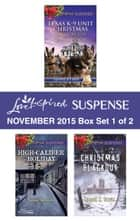 Love Inspired Suspense November 2015 - Box Set 1 of 2 - An Anthology ebook by Shirlee McCoy, Lenora Worth, Susan Sleeman,...