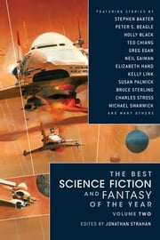The Best Science Fiction and Fantasy of the Year Volume 2 ebook by Jonathan Strahan