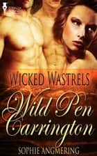 Wild Pen Carrington ebook by Sophie Angmering