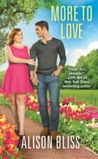 More to Love - a BBW romantic comedy ebook by Alison Bliss