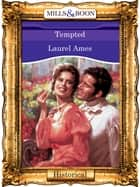 Tempted (Mills & Boon Vintage 90s Modern) ebook by Laurel Ames