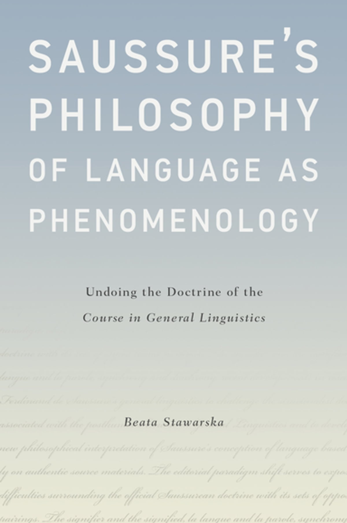 Saussures philosophy of language as phenomenology ebook by beata saussures philosophy of language as phenomenology ebook by beata stawarska 9780190266356 rakuten kobo fandeluxe Gallery