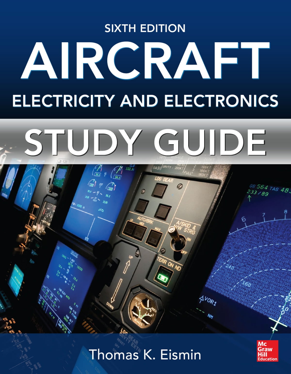 Study Guide for Aircraft Electricity and Electronics, Sixth Edition eBook  by Thomas K Eismin - 9780071825023 | Rakuten Kobo