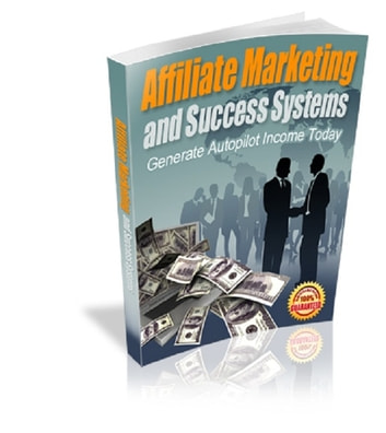 Affiliate Marketing and Success Systems ebook by Anonymous