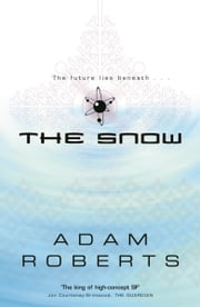 The Snow ebook by Adam Roberts
