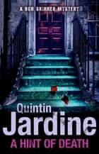 A Hint of Death (A Bob Skinner Short Story) ebook by Quintin Jardine