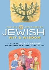 Big Little Book of Jewish Wit & Wisdom ebook by Sally Ann Berk