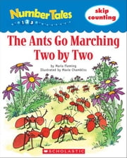 Number Tales: The Ants Go Marching Two by Two ebook by Fleming, Maria