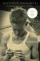 As God Commands ebook by Niccolò Ammaniti, Jonathan Hunt