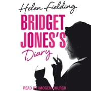 Bridget Jones's Diary - Picador Classic audiobook by Helen Fielding