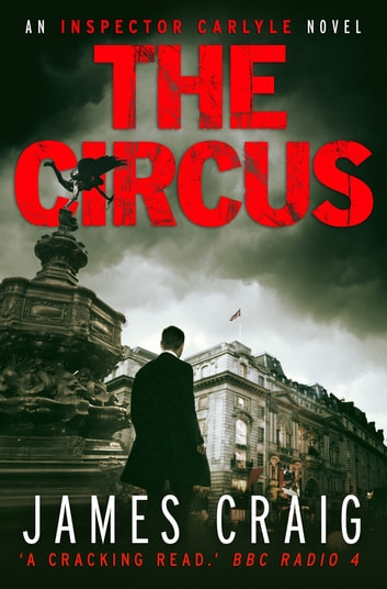 The Circus ebook by James Craig