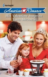 His Valentine Surprise ebook by Tanya Michaels