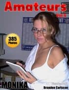 Amateurs Vol.9 Adult Picture eBook ebook by Brandon Carlscon