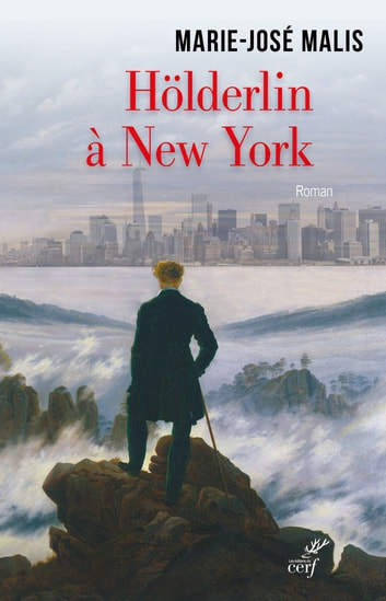 Hölderlin à New York eBook by Marie-jose Malis