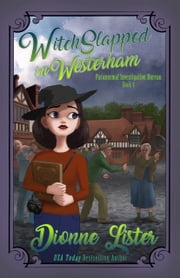 Witchslapped in Westerham ebook by Dionne Lister