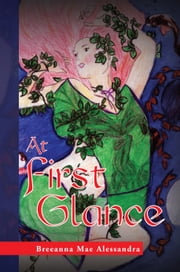 At First Glance ebook by Breeanna Mae Alessandra