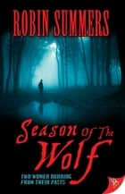Season of the Wolf ebook by Robin Summers