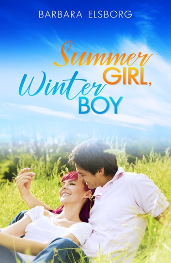 Summer Girl Winter Boy ebook by Barbara Elsborg
