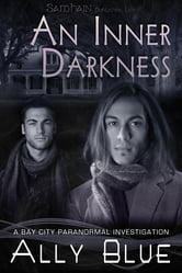 An Inner Darkness ebook by Ally Blue