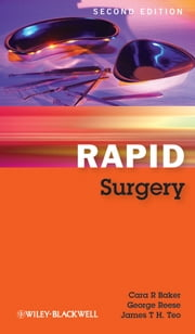 Rapid Surgery ebook by Cara R. Baker,George Reese,James T. H. Teo