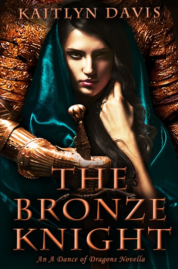 The Bronze Knight ebook by Kaitlyn Davis