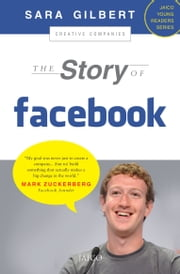 The Story of Facebook ebook by Sara Gilbert