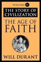 The Age of Faith ebook by Will Durant