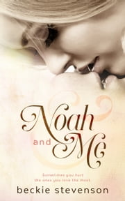 Noah and Me ebook by Beckie Stevenson