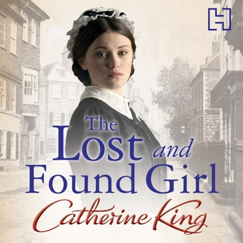 The Lost And Found Girl audiobook by Catherine King